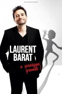 Laurent Barat a (presque) grandi !