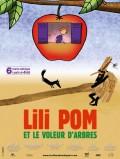 Lili Pom et le Voleur d'arbres : Affiche