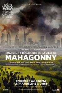 Grandeur et décadence de la ville de Mahagonny (Royal Opera House) : Affiche