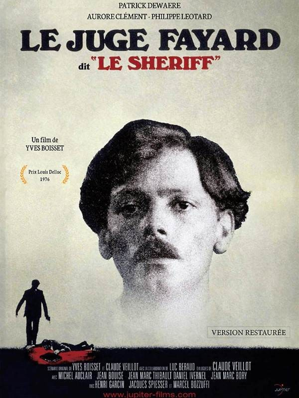 Affiche, Le juge Fayard dit «le shérif»