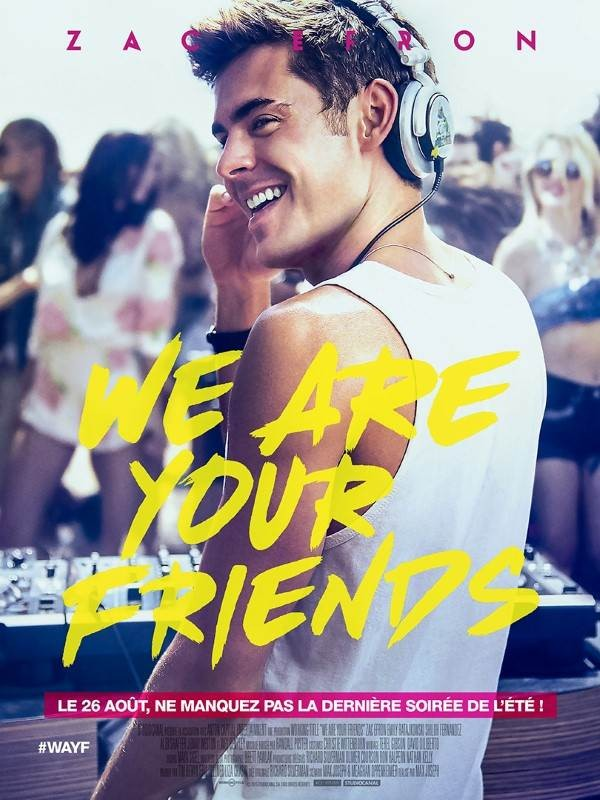 We Are Your Friends, Affiche