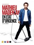Mathieu Madenian : État d'urgence - Affiche