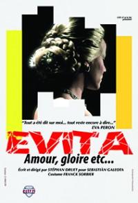 Evita-Amour, gloire, etc… - Affiche
