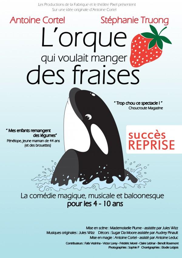 L'Orque qui voulait manger des fraises au Théâtre Pixel : Affiche
