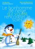 Le Bonhomme de neige qui voulait rencontrer le soleil : Affiche