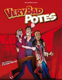 Very Bad Potes : Affiche