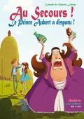 Au secours ! Le Prince Aubert a disparu !