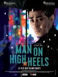 Man on High Heels, Affiche