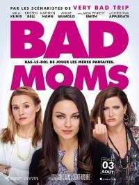 Bad Moms, Affiche