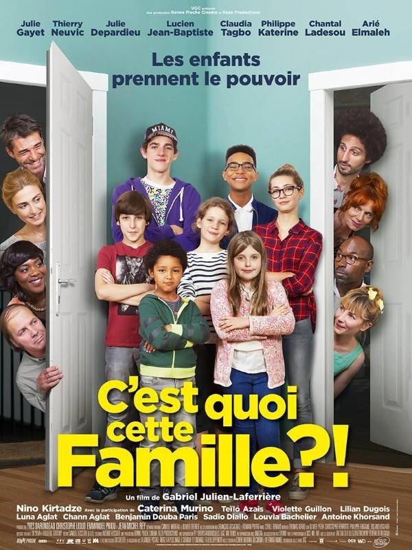 C'est quoi cette famille ?!, Affiche