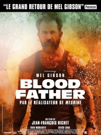 Blood Father, Affiche