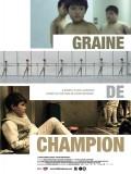 Graine de champion, Affiche