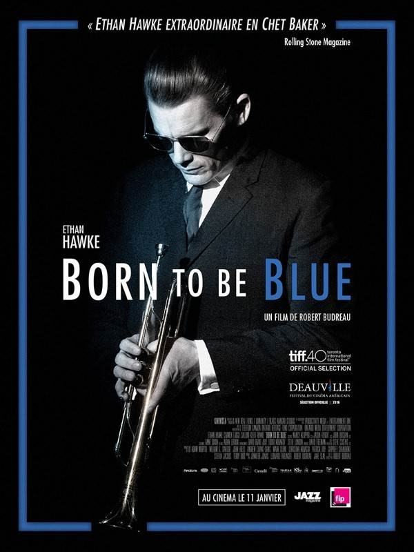 Born to be Blue, Affiche