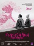 Fukushima mon amour, Affiche