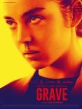 Grave, Affiche