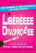 Libérée divorcée - Affiche