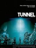 Tunnel, Affiche