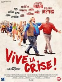 Vive la crise ! , Affiche