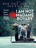 I Am Not Madame Bovary, Affiche