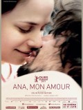 Ana, mon amour, Affiche
