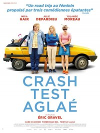 Crash Test Aglaé, Affiche