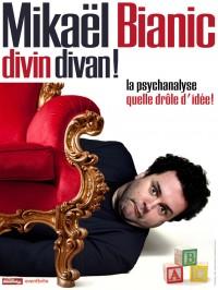 Mikaël Bianic : Divin Divan ! - Affiche