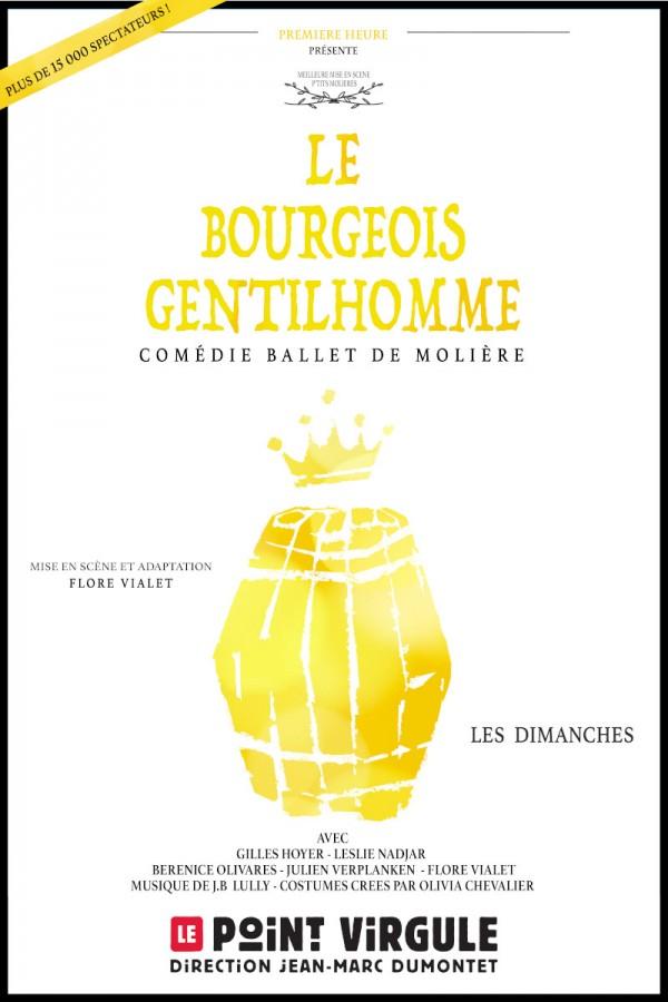 Le Bourgeois Gentilhomme au Point Virgule