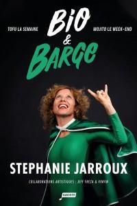 Stéphanie Jarroux : Bio et barge - Affiche