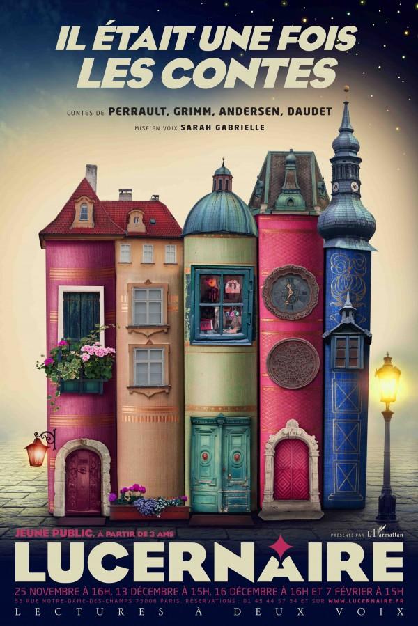 Il était une fois les contes au Théâtre du Lucernaire : Affiche