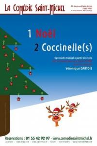 1 Noël 2 coccinelle(s) à la Comédie Saint-Michel