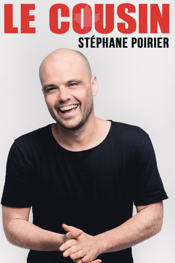Stéphane Poirier : Le Cousin - Affiche