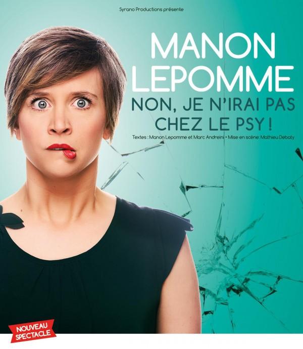 Manon Lepomme : Non, je n'irai pas chez le psy ! - Affiche