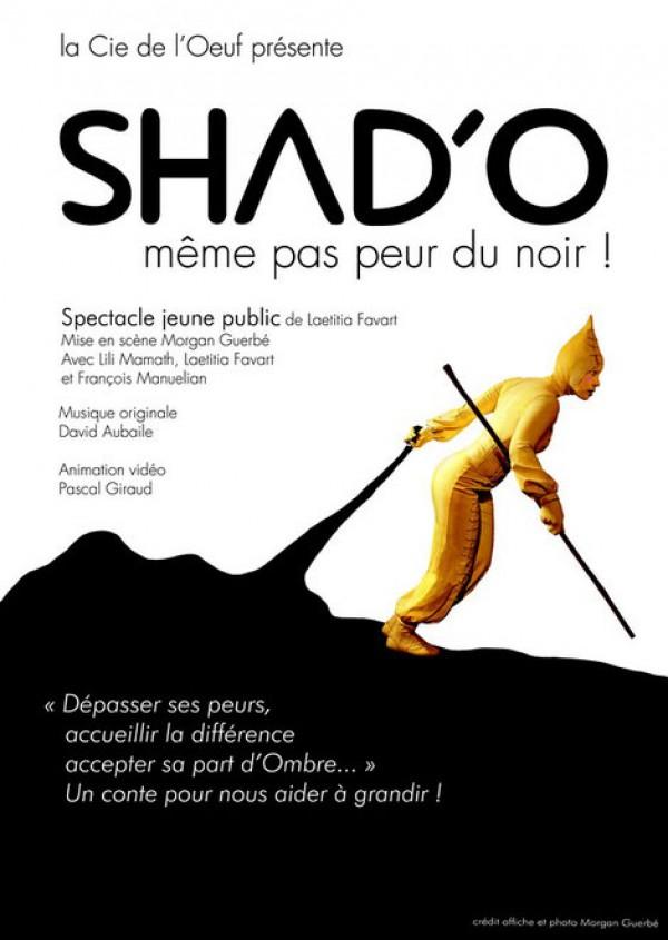 Shad'O, même pas peur du noir au Théâtre Darius Milhaud : Affiche