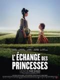 L'Échange des princesses, Affiche