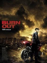 Burn Out, Affiche