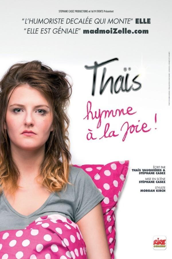 Thaïs : Hymne à la joie ! - Affiche