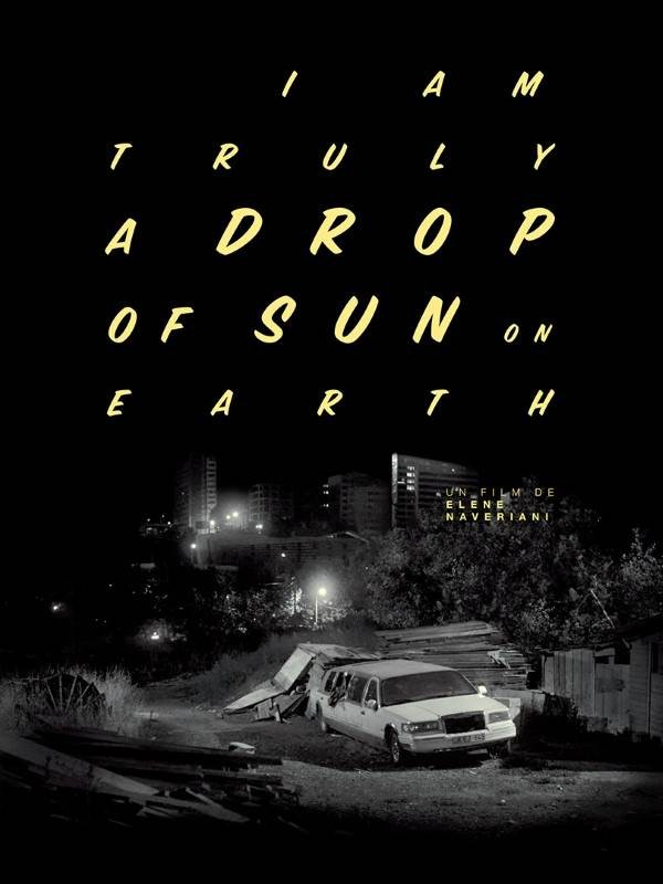 Drop of sun (I am truly a drop of sun on earth), Affiche