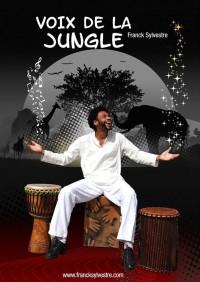 Voix de la jungle par Franck Sylvestre au Théâtre L'Essaïon
