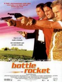 Bottle Rocket, affiche