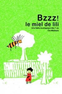Bzzz ! Le miel de Lili au Théâtre L'Essaïon
