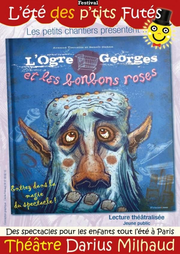 L'Ogre Georges et les bonbons roses au Théâtre Darius Milhaud