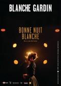Blanche Gardin : Bonne nuit Blanche - Affiche
