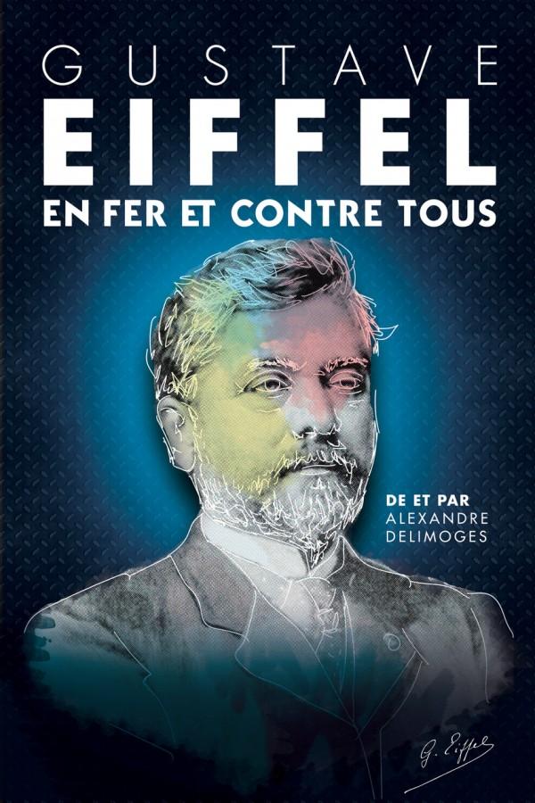 Gustave Eiffel en fer et contre tous - Affiche
