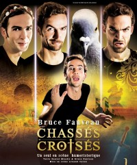 Bruce Fauveau : Chassés croisés - Affiche