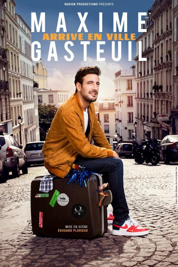 Maxime Gasteuil arrive en ville - Affiche