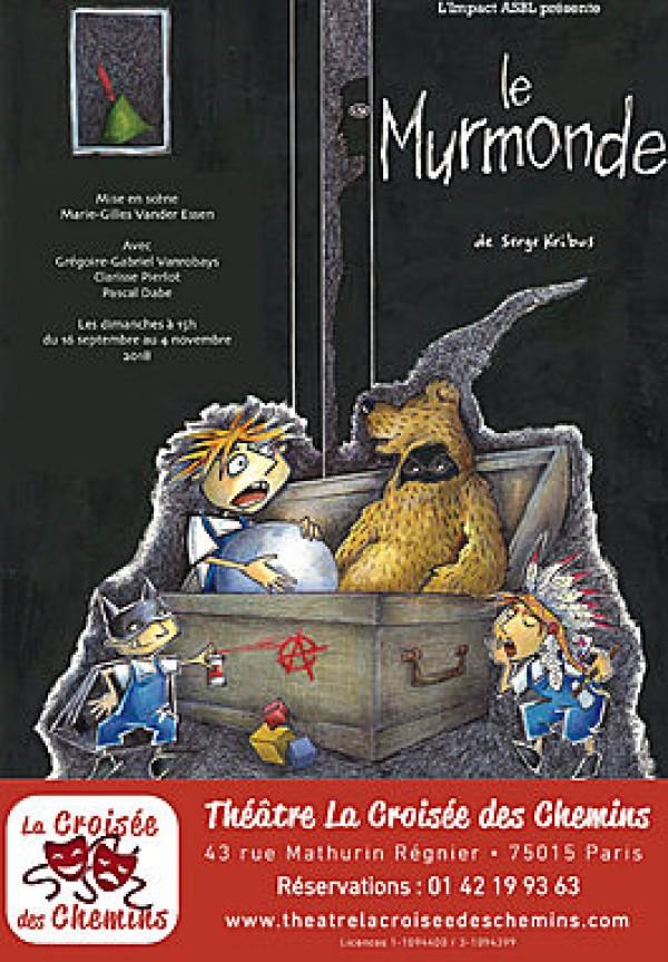 Le Murmonde au Théâtre La Croisée des Chemins