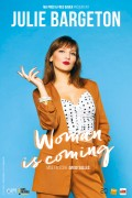 Julie Bargeton : Woman is coming - Affiche