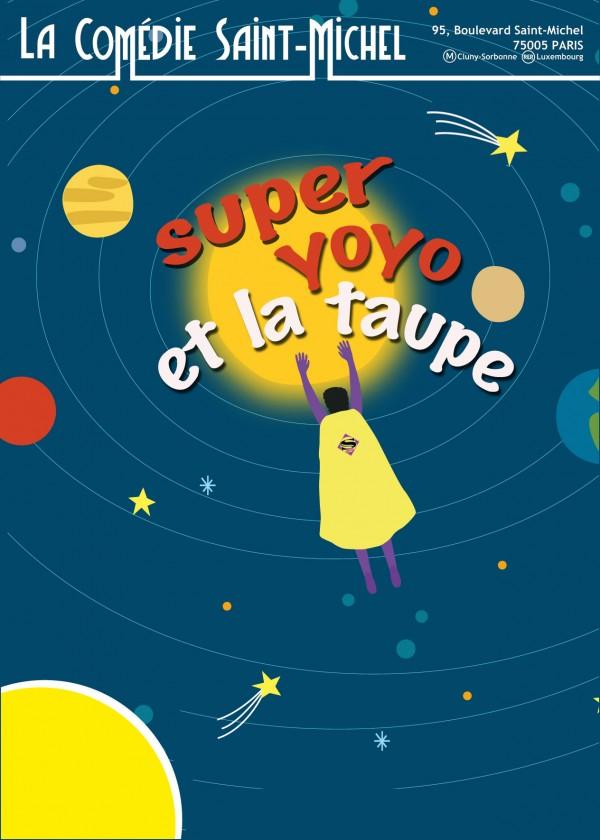 Super Yoyo et la taupe à la Comédie Saint-Michel