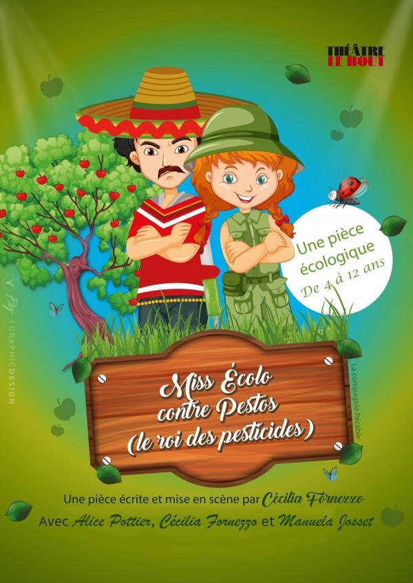 Miss Écolo contre Pestos (le roi des pesticides) au Théâtre Le Bout