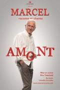 Marcel raconte et chante Amont - Affiche